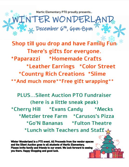 Winter Wonderland. December 6th, 2019 6-8pm.    Shop till you drop and have family fun. There's gifts for everyone.  Plus a silent auction PTO fundraiser.