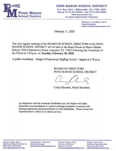The next regular meeting of the BOARD OF SCHOOL DIRECTORS is scheduled for Tuesday, February 18, 2020 at 7:00 p.m.