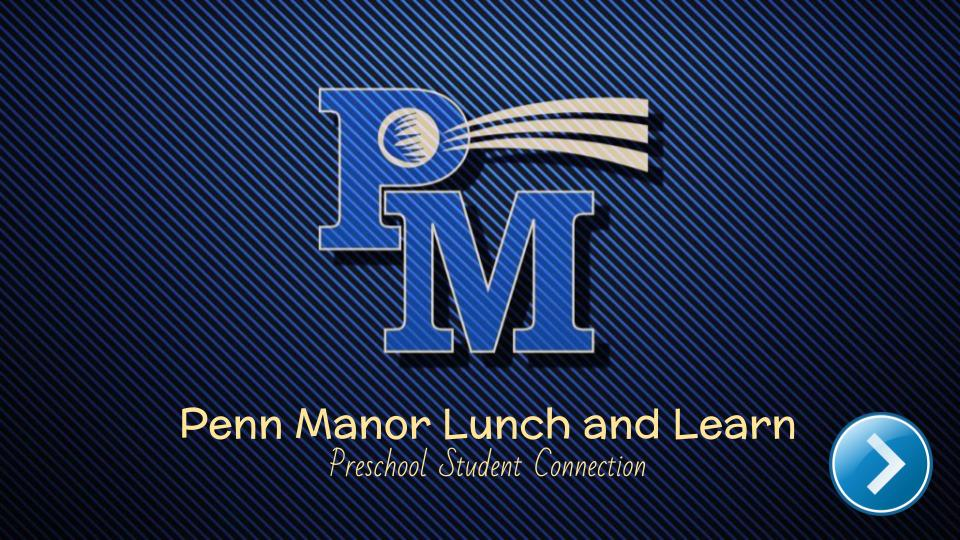 Penn Manor Lunch and Learn